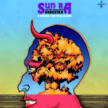 Review of Sun Ra/Outer Space Arkestra: A Fireside Chat With Lucifer