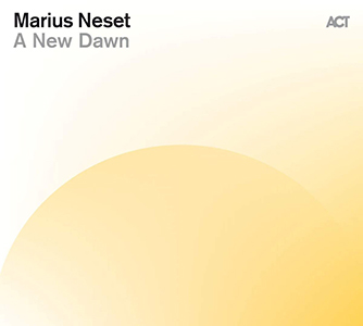 Review of Marius Neset: A New Dawn
