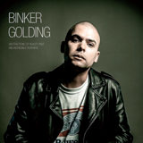 Review of Binker Golding: Abstractions Of Reality Past & Incredible Feathers