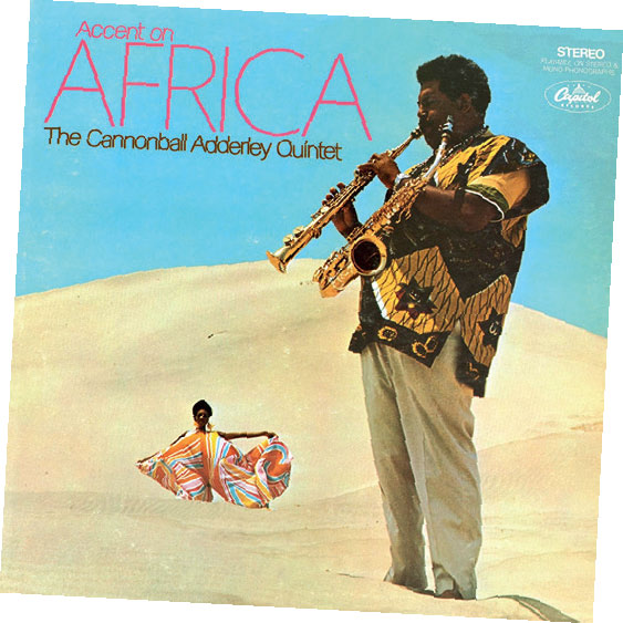 Review of The Cannonball Adderley Quinet: Accent On Africa