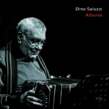 Review of Dino Saluzzi: Albores