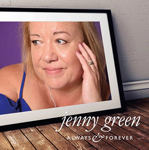 Review of Jenny Green: Always & Forever