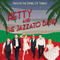 Review of Hetty and The Jazzato Band: Back in The Swing of Things