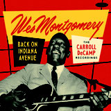 Review of Wes Montgomery: Back on Indiana Avenue: The Carroll DeCamp Recordings