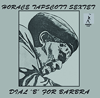 Review of Horace Tapscott: Dial B For Barbara