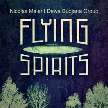 Review of Nicolas Meier and Dewa Budjana Group: Flying Spirits