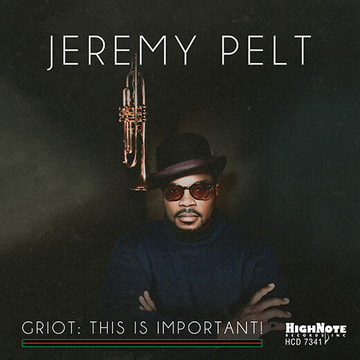 Review of Jeremy Pelt: Griot: This Is Important!