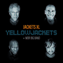 Review of Yellowjackets with the WDR Big Band: Jackets XL