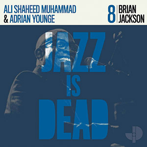 Review of Album Interview: Brian Jackson–Ali Shaheed Muhammad–Adrian Younge: Jazz is Dead 8