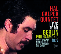 Review of Hal Galper Quintet: Live At The Berlin Philharmonic '77