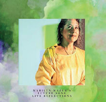 Review of Marilyn Mazur's Future Song: Live Reflections