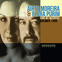 Review of Airto Moreira & Flora Purim: Live at Jazzfest Bremen 1988