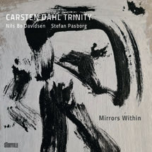 Review of Carsten Dahl Trinity: Mirrors Within