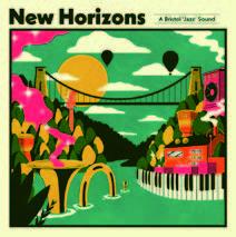 Review of Various Artists: New Horizons: A Bristol Jazz Sound