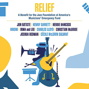 Review of Various Artists: Relief: A Benefit for the Jazz Foundation of America's Musician's Emergency Fund