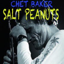 Review of Chet Baker: Salt Peanuts