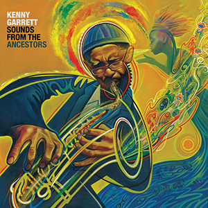 Review of Kenny Garrett: Sounds from Ancestors