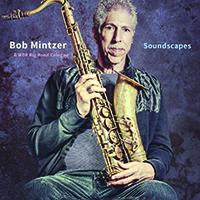 Review of Bob Mintzer & WDR Big Band Cologne: Soundscapes