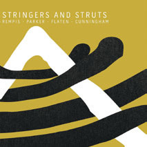Review of Rempis/Parker/Flaten/Cunningham: Stringers And Struts