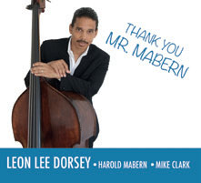 Review of Leon Lee Dorsey/Harold Mabern/Mike Clark: Thank You, Mr. Mabern