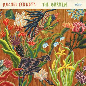 Review of Rachel Eckroth: The Garden