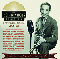 Review of Red Nichols & His Five Pennies: The Red Nichols Collection 1926-32