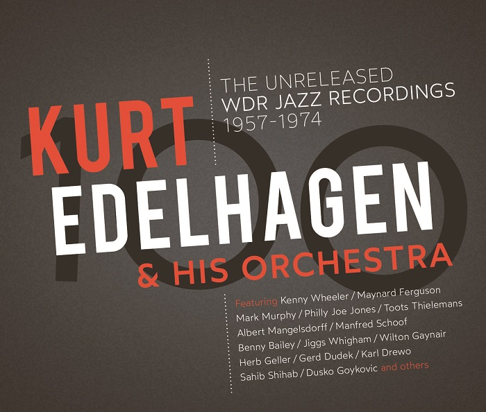 Review of Kurt Edelhagen & His Orchestra: The Unreleased WDR Recordings 1957-1974