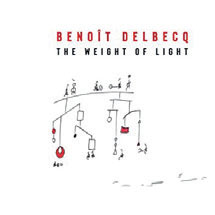 Review of Benoit Delbecq: The Weight of Light