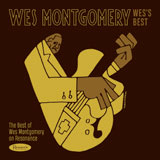 Review of Wes Montgomery: Wes's Best: The Best of Wes Montgomery on Resonance