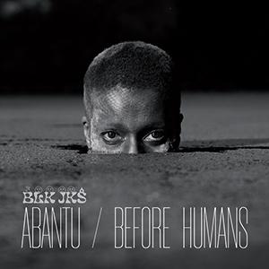 Review of Abantu/Before Humans