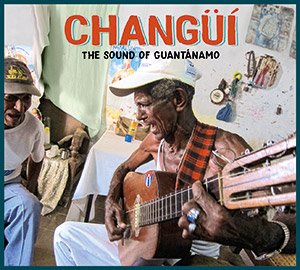 Review of Changüí: The Sound of Guantánamo