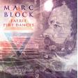Review of Faerie Fire Dances