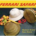 Review of Ferrari Safari