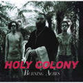 Review of Holy Colony: Burning Acres
