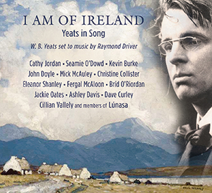 Review of I Am of Ireland: Yeats in Song