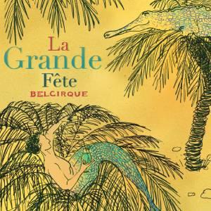 Review of La Grande Fête