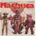 Review of La Locura de Machuca 1975-1980