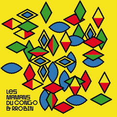 Review of Les Mamans du Congo & RRobin