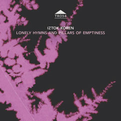 Review of Lonely Hymns and Pillars of Emptiness