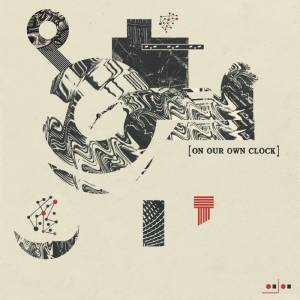 Review of On Our Own Clock