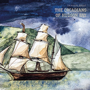 Review of The Orcadians of Hudson Bay