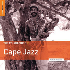 Review of The Rough Guide to Cape Jazz