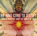 Review of We Have Come to Testify
