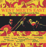 Review of West Meets East: Indian Music and its Influence on the West